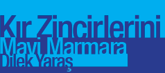 Kır Zincirlerini Mavi Marmara
